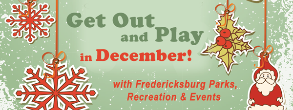 Fredericksburg City Holiday Events